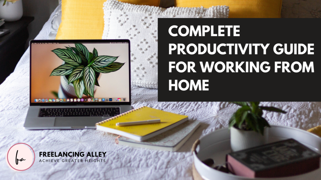 Complete Productivity Guide for Working From Home